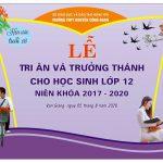 """Lễ tri ân và trưởng thành """"Hẹn ước 18"""" niên khóa 2017 – 2020 Trường THPT Nguyễn Công Hoan"""